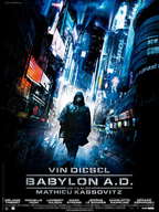 Babylon A.D., the latest crap film from Vin Diesel