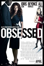 Obsessed is a bad movie.
