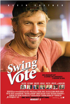Swing Vote was an okay movie. I guess.